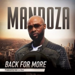 Mandoza - Back For More